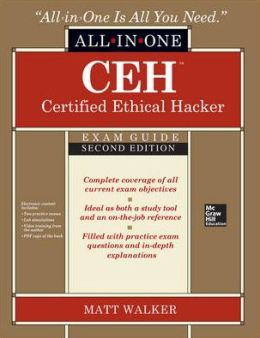 CEH Certified Ethical Hacker All-in-One Exam Guide, 2nd Edition