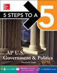 Book Cover Image. Title: 5 Steps to a 5 AP US Government and Politics, 2015 Edition, Author: Pamela Lamb