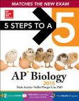 Book Cover Image. Title: 5 Steps to a 5 AP Biology, 2015 Edition, Author: Mark Anestis