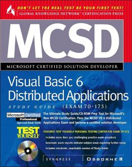 MCSD Visual Basic 6 Distributed Applications Study Guide (Exam 70-175)