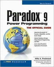 Paradox 9 Power Programming: The Official Guide