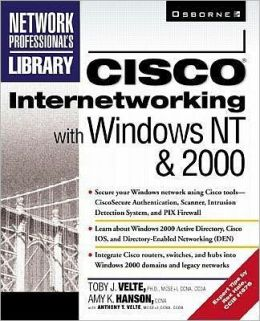 Cisco Internetworking with Windows NT and 2000