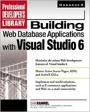 Building Web Database Applications with Visual Studio 6