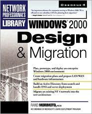 Windows 2000 Design and Migration