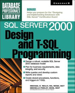 SQL Server 2000 Design and T-SQL Programming