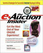 The E-Auction Insider: How to Get the Most out of Your Online Experience