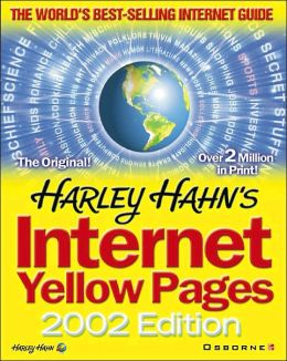 Harley Hahn's Internet Yellow Pages, 2002 Edition