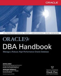 Oracle9i DBA Handbook