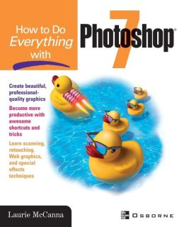 How To Do Everything With Photoshop(R) 7