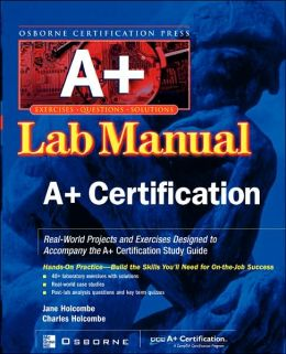 A+ Certification Press Lab Manual