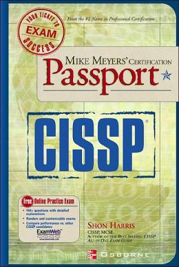 Mike Meyers' CISSP Certification Passport (Passport Series)