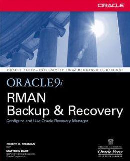 Oracle9i RMAN Backup & Recovery