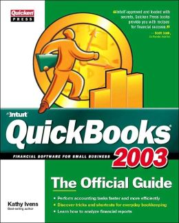 QuickBooks 2003: Financial Software for Small Businesses: The Official Guide