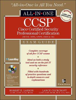 CCSP Cisco Certified Security Professional Certification All-in-One Exam Guide