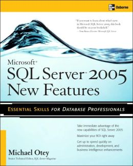 Microsoft SQL Server 2005 New Features (Database Series)