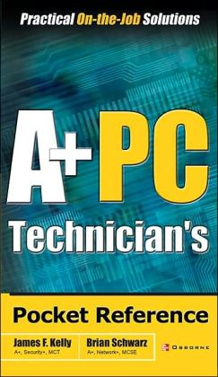 A+ PC Technician's Pocket Reference