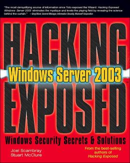 Hacking Exposed: Windows Server 2003