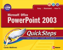 Microsoft Office PowerPoint 2003 Quicksteps