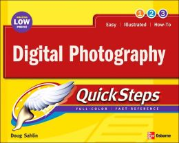 Digital Photography: Quicksteps