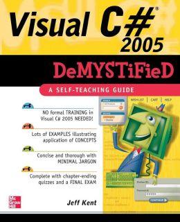 Visual C# 2005 Demystified
