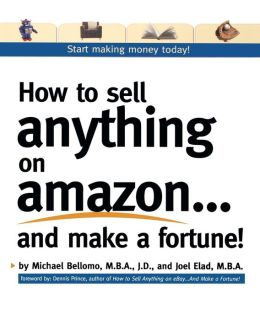 How to Sell Anything on Amazon... and Make a Fortune!