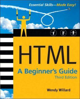 HTML: A Beginner's Guide