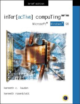 Interactive Computing Series: Microsoft Windows 98 Brief Edition