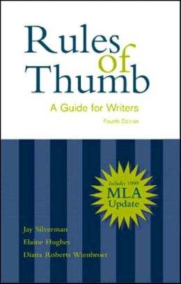 Rules of Thumb: A Guide for Writers with 1999 MLA Updates (Spiral Bound)