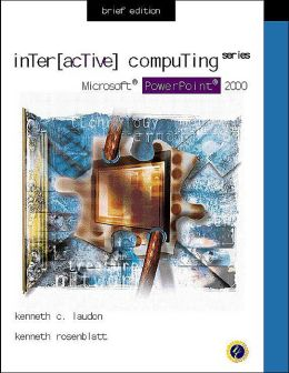 Interactive Computing Series: Microsoft PowerPoint 2000 Brief Edition