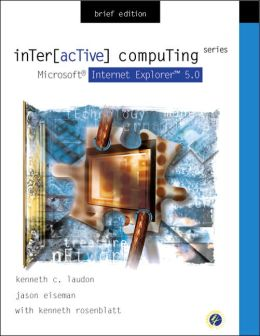 Interactive Computing Series: Microsoft Internet Explorer 5.0 Brief