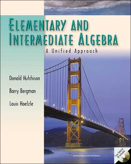 Elementary and Intermediate Algebra: A Unified Approach with Windows CD-ROM