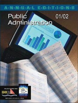 Annual Editions: Public Administration 01/02