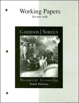 Working Papers Workbook for Managerial Accounting