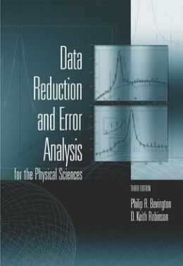Data Reduction and Error Analysis for the Physical Sciences