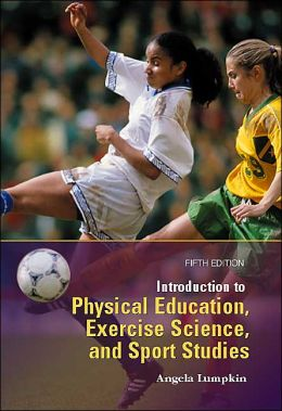 Introduction to Physical Education, Exercise Science, and Sport Studies with Powerweb: Health and Human Performance