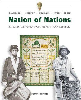 Nation of Nations W/ Interactive E-Source CD ROM; MP : A Narrative History of the American Republic