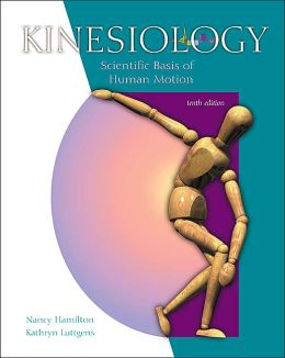 Kinesiology: Scientific Basis of Human Motion with Dynamic Human 2.0 and PowerWeb: Health and Human Performance