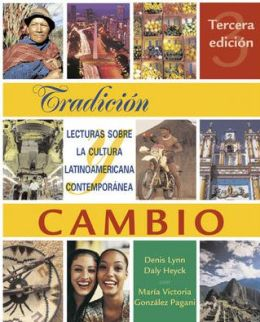 Tradicion y cambio: Lecturas sobre la cultura latinoamericana contemporanea