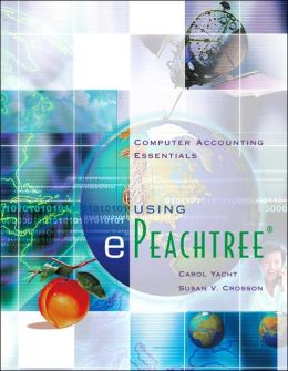 Computer Accounting Essentials Using Epeachtree