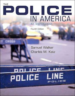 The Police in America: An Introduction, with Powerweb