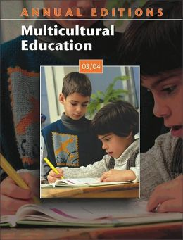 Annual Editions: Multicultural Education 03/04