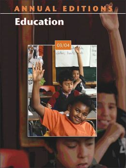 Annual Editions: Education 03/04