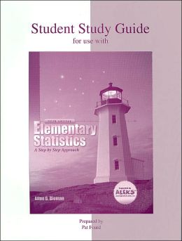 Student Study Guide for Use with Elementary Statistics: A Step by Step Approach