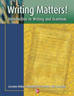 Writing Matters!: Introduction to Writing and Grammar: Student Book