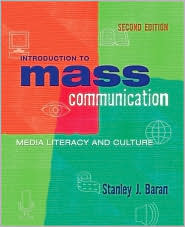Introduction to Mass Communication: Media Literacy and Culture, with Free Media Interactive Student CD-ROM and PowerWeb