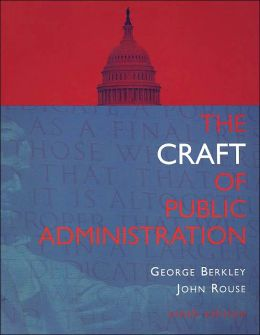 The Craft of Public Administration