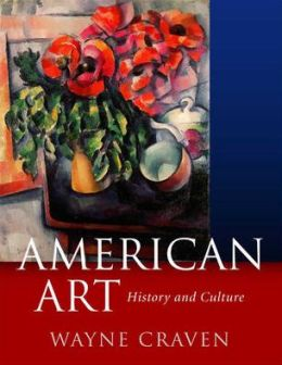 American Art: History and Culture, Revised First Edition