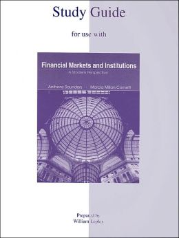 Study Guide for Use with Financial Markets and Institutions: A Modern Perspective