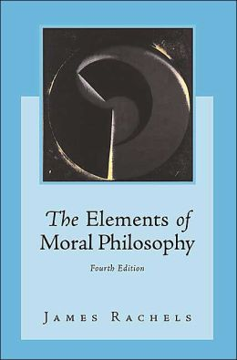 Elements of Moral Philosophy 4 Edition