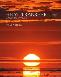 Heat Transfer: A Practical Approach with Engineering Equation Solver CD-ROM (McGraw-Hill Series in Mechanical Engineering)
